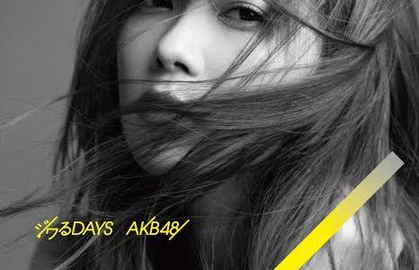 AKB48 55thシングル「ジワるDAYS」Music Video・新アーティスト写真・ジャケット写真公開!
